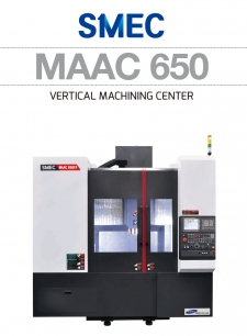 수직 머시닝센터 MAAC 650,650FX VERTICAL MACHINING CENTER 스맥(SMEC)