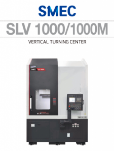 SLV 1000/1000M VERTICAL TURNING CENTER